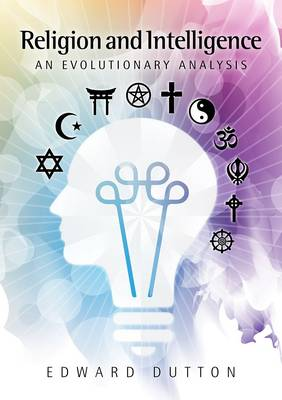 Religion and Intelligence: An Evolutionary Analysis (Paperback)