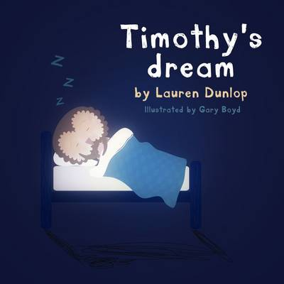 Timothy's Dream (Paperback)