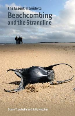 The Essential Guide to Beachcombing and the Strandline (Paperback)