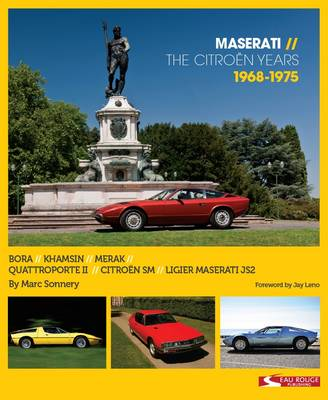 Maserati - the Citroen Years 1968 - 1975 (Hardback)