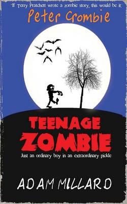Peter Crombie, Teenage Zombie (Paperback)