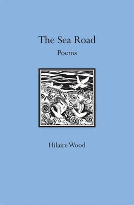 The Sea Road: Poems (Paperback)