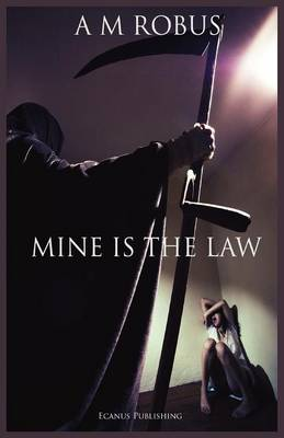 Mine is the Law (Paperback)