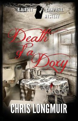 Death of a Doxy - The Kirsty Campbell Mysteries 3 (Paperback)