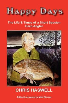 Happy Days PB - Short Session Carp (Paperback)