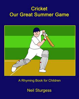 Cricket Our Great Summer Game (Paperback)