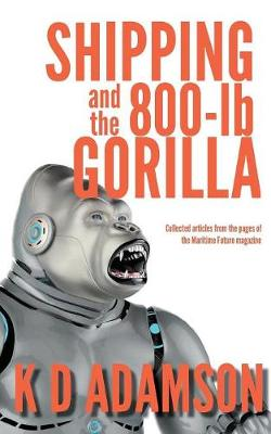 Shipping and the 800-LB Gorilla (Paperback)