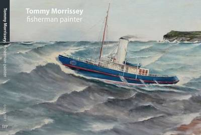 Tommy Morrissey: Fisherman Painter (Paperback)