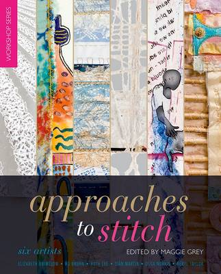 Approaches to Stitch: Six Artists (Paperback)