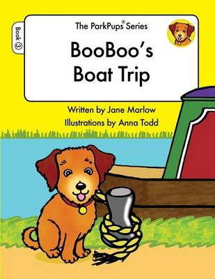 Booboo's Boat Trip: Book 3 - ParkPups 3 (Paperback)