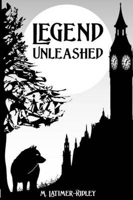 Legend Unleashed (Paperback)