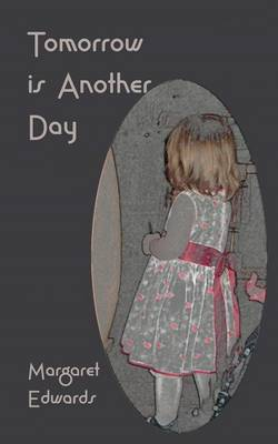Tomorrow is Another Day (Paperback)