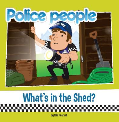 """What's in the Shed?"": Police People - Police People 3 (Paperback)"