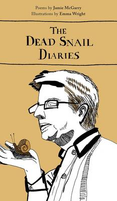 The Dead Snail Diaries (Paperback)