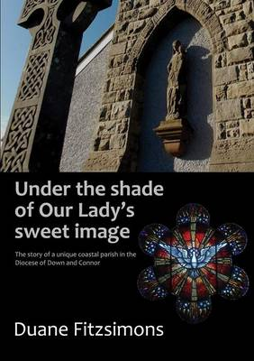 Under the Shade of Our Lady's Sweet Image (Paperback)