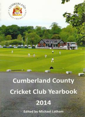 Cumberland County Cricket Club Yearbook 2014 (Paperback)