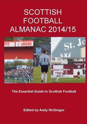 Scottish Football Almanac 2014/15 (Paperback)