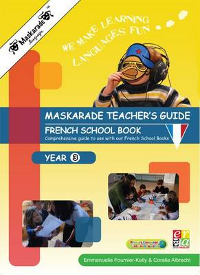 Le Petit Quinquin Teacher's Guide for French Book Year 3: Key Stage 2 - Maskarade Language Primary School Collection (Spiral bound)