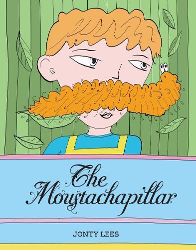 The Moustachapillar (Paperback)