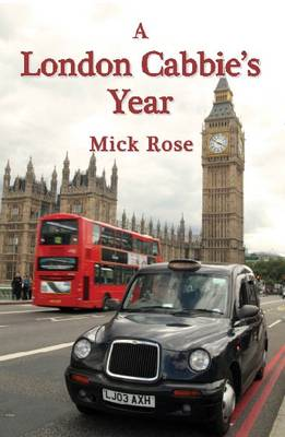 A London Cabbie's Year (Paperback)