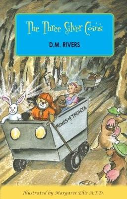 The Three Silver Coins - The Adventures of Sleepy the Magical Bear 3 (Paperback)