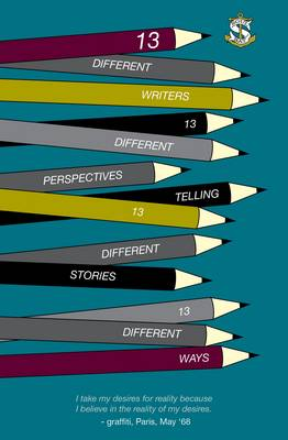 Thirteen: Soul Bay Press Presents Short Stories by New Writers (Paperback)