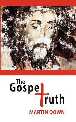 The Gospel Truth (Paperback)