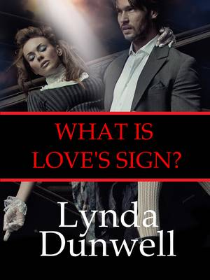 What is Love's Sign? - Josh Walker Investigates 1 (Paperback)
