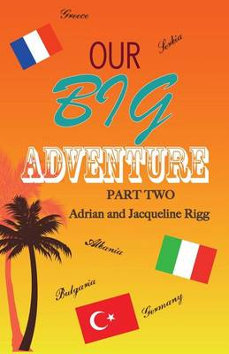 Our Big Adventure: Part 2 - Our Big Adventure 2 (Paperback)