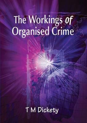 The Workings of Organised Crime (Hardback)