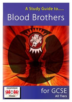 A Study Guide to Blood Brothers for GCSE: All Tiers (Spiral bound)