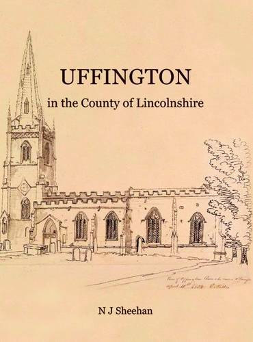 Uffington in the County of Lincolnshire (Hardback)