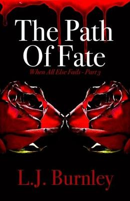 The Path of Fate - When All Else Fails 3 (Paperback)