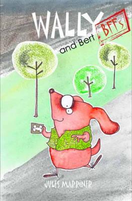 Wally and Bert BFFs (Paperback)