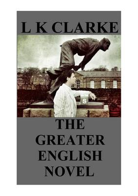 The Greater English Novel (Paperback)