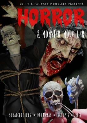 Horror & Monster Modeller (Paperback)