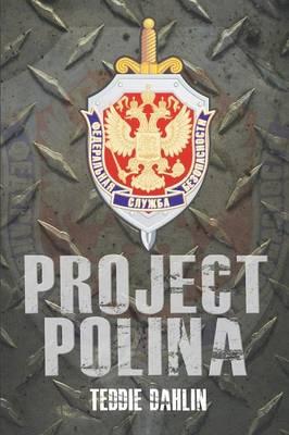 Project Polina - Charlie Hart Crime Series 2 (Paperback)