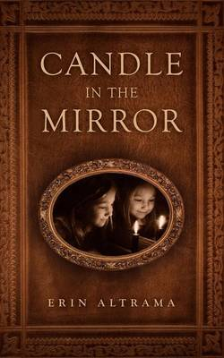 Candle in the Mirror (Paperback)