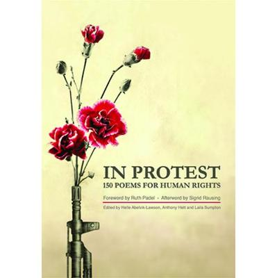 In Protest: 150 Poems for Human Rights (Paperback)