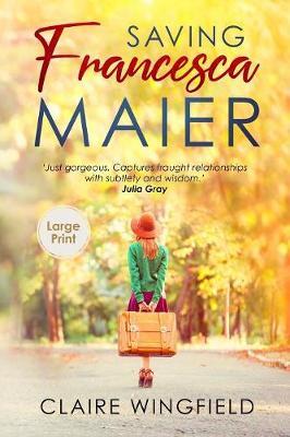 Saving Francesca Maier: Large Print Edition - City 1 (Paperback)