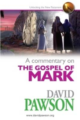 A Commentary on the Gospel of Mark (Paperback)