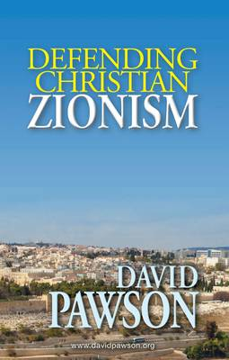 Defending Christian Zionism (Paperback)