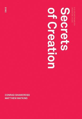 Secrets of Creation (Paperback)