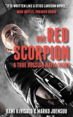 The Red Scorpion: A True Russian Mafia Story (Paperback)