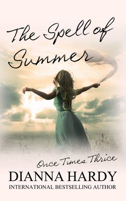 The Spell of Summer - Once Times Thrice 1 (Paperback)