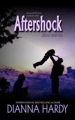 Aftershock: an Eye of the Storm Companion Novel - Blood Never Lies 2 (Paperback)