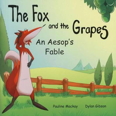 The Fox and the Grapes (Paperback)