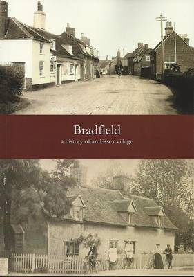 Bradfield - a History of an Essex Village (Paperback)