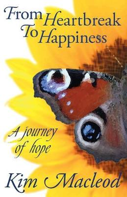 From Heartbreak to Happiness (Paperback)