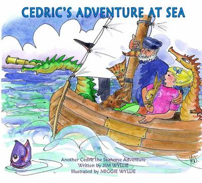 Cedric's Adventures at Sea - Cedric the Seahorse (Paperback)